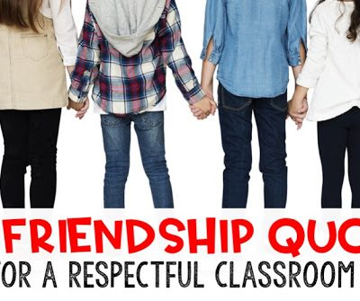 57 Friendship Quotes to Foster Classroom Community