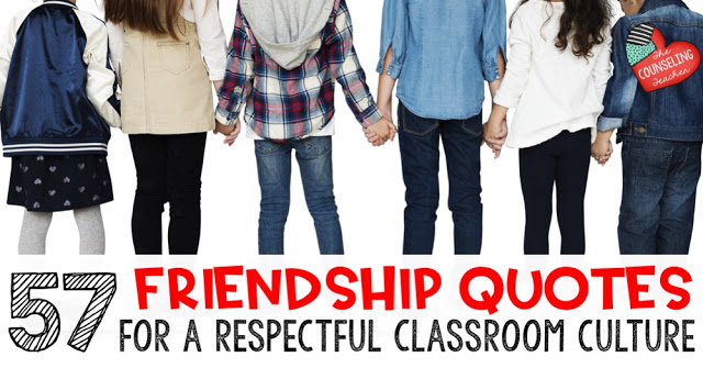 57 Friendship Quotes to Build Classroom Community