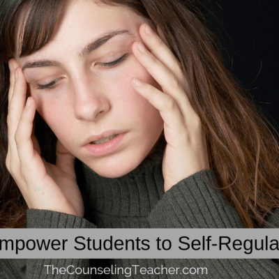 Empower Students to Self-Regulate Anger and Other Emotions