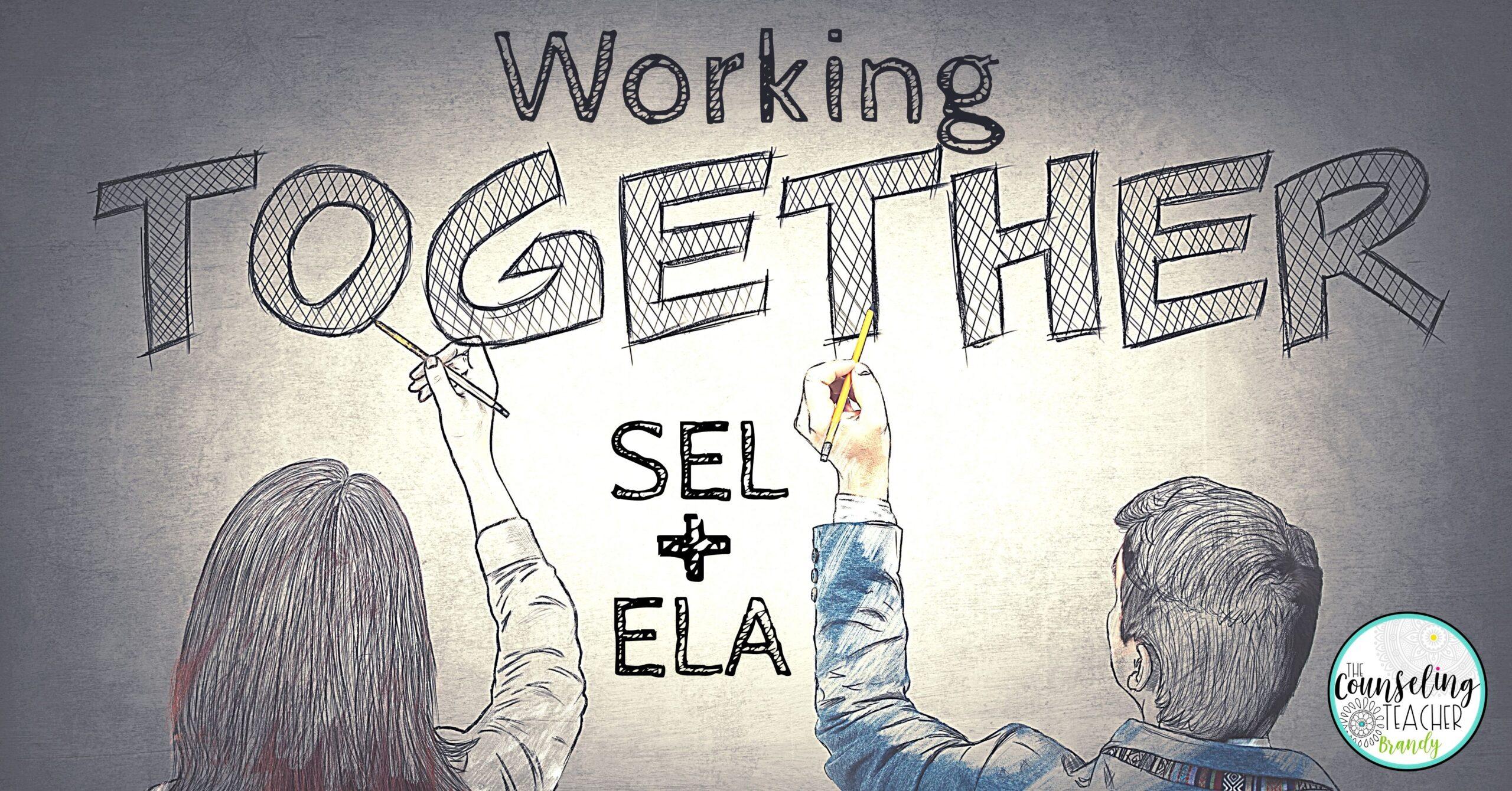 Social-Emotional Learning and Language Arts (A Natural Collaboration)